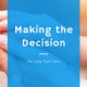 Making the Decision for Long-Term Care