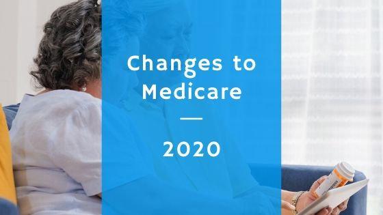 Changes to Medicare in 2020