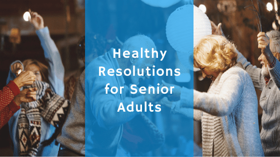 resolutions for senior adults