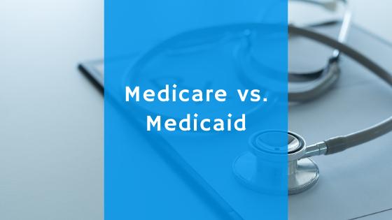 medicaid vs. medicare