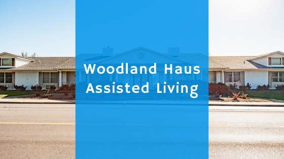 woodland haus assisted living