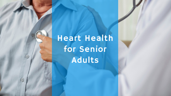 heart health for senior adults